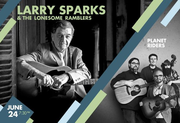 Larry Sparks And The Lonesome Ramblers Planet Riders
